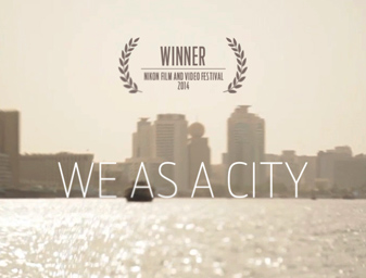 We As A City — Winner 2014 Nikon Film and Video Festival