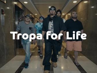 Du- Tropa for Life MV
